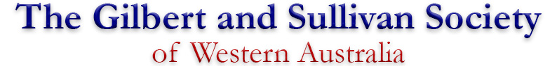 The Gilbert and Sullivan Society of Western Australia